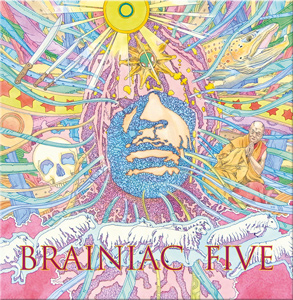 BRAINIAC 5 - 'SPACE IS THE PLACE'