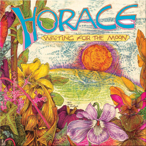 Horace - 'Waiting for the Moon'